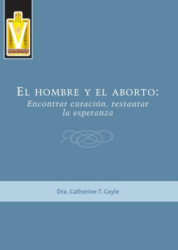 EL HOMBRE Y EL ABORTO: - Knights of Columbus, Supreme Council