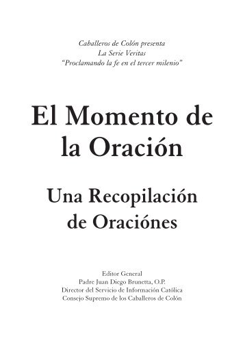 El Momento de la Oración - Knights of Columbus, Supreme Council