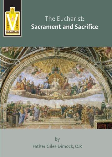 The Eucharist: Sacrament and Sacrifice - Knights of Columbus ...
