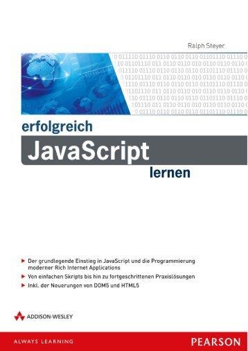 erfolgreich JavaScript lernen – *ISBN 978-3-8273 ... - Addison-Wesley
