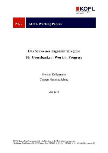 Das Schweizer Eigenmittelregime für Grossbanken: Work in ... - KOFL