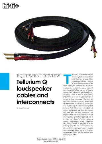 EquipmEnt REviEw Tellurium Q Loudspeaker Cables And - kog audio