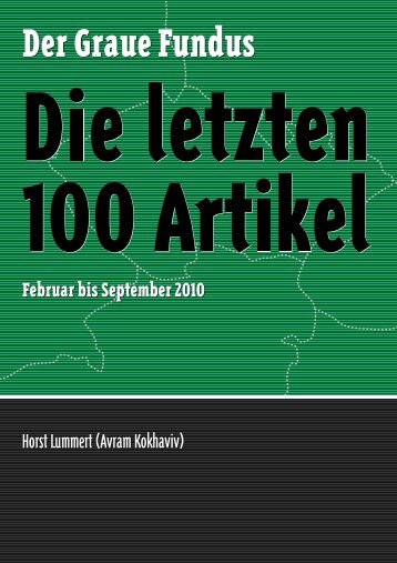 Die letzten 100 Artikel Aufarbeiten, was? - kokhaviv publications