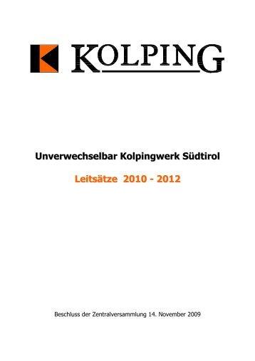 Unverwechselbar Kolpingwerk Südtirol Leitsätze 2010 - 2012