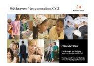 Möt kraven från generation X,Y,Z - Patrik Holsti och ... - KommITS