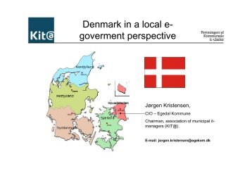 Denmark in a local e- goverment perspective - KommITS