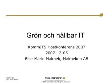 Else-Marie Malmek, Malmeken - KommITS