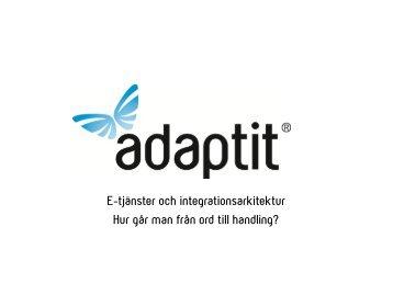 E-tjänster och integrationsarkitektur Hur går man från ord ... - KommITS