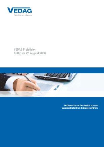 VEDAG Preisliste. Gültig ab 22. August 2008
