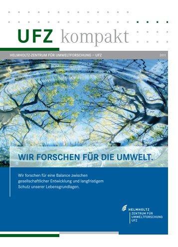 UFZ kompakt - Wir forschen für die Umwelt