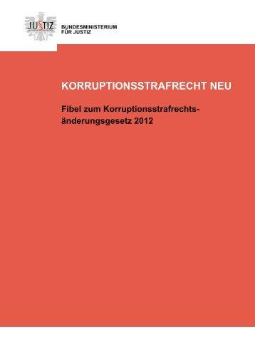 Fibel zum Korruptionsstrafrecht neu - Bundesministerium für Justiz