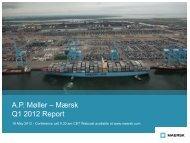 A.P. Møller – Mærsk Q1 2012 Report - Dansk Kommunikationsforening