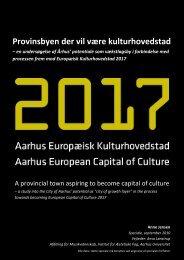 Provinsbyen der vil være kulturhovedstad - Dansk ...