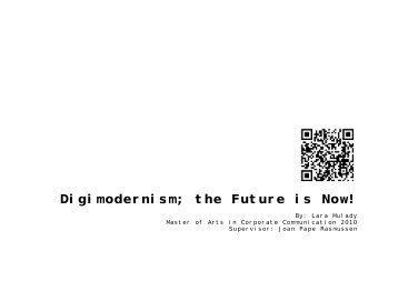 Digimodernism; the Future is Now!
