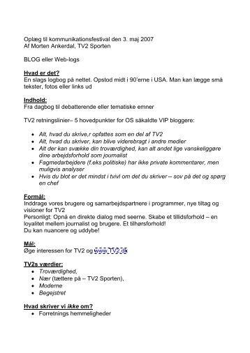 Oplæg til kommunikationsfestival den 3. maj 2007 Af Morten ...
