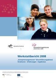 """Werkstattbericht 2008 """"Kompetenzagenturen"""" (Durchführungsphase)"""