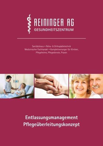 Arbeitsablauf Pflegeüberleitung ... - Reininger AG