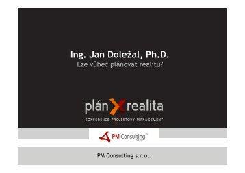 Ing. Jan Doležal, Ph.D. - Konference PM