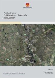 Planbeskrivelse E134 Damåsen - Saggrenda - Statens vegvesen