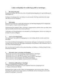 Lokale retningslinjer for etablering og drift av barnehager.
