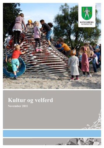 Brosjyre Kultur og velferd - Norsk - Kongsberg Kommune