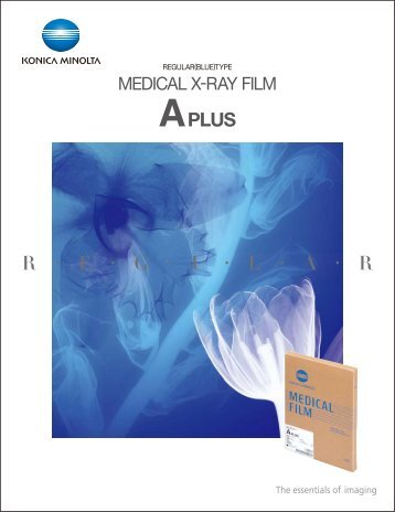X-RAY FILM A PLUS (PDF, 222.91KB) - Konica Minolta