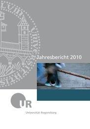 Jahresbericht 2010 der Universität Regensburg
