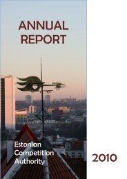 ANNUAL REPORT 2010 - Konkurentsiamet