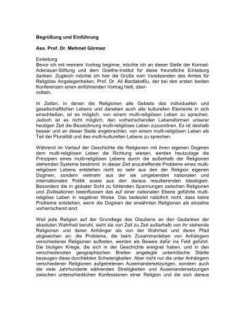 Begrüßung und Einführung Ass. Prof. Dr. Mehmet Görmez ...