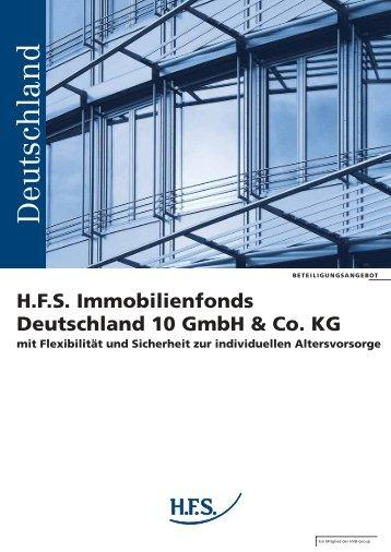 HFS Immobilienfonds Deutschland 10 GmbH  & Co. KG ... - agentur.um