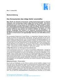 Lesen Sie unsere Medienmitteilung (PDF) - Konsumentenforum kf