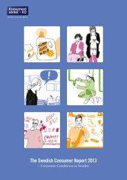 The Swedish Consumer Report 2013 - Konsumentverket