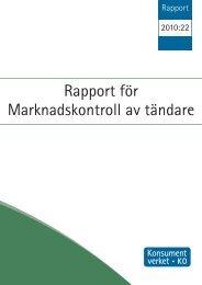 2010:22 Rapport för Marknadskontroll av tändare - Konsumentverket
