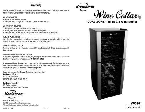 Warranty DUAL ZONE - 45-bottle wine cooler - Koolatron