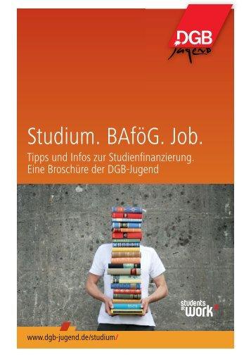 Studium. BAföG. Job - DGB Bestellservice