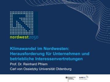 Prof. Dr. Reinhard Pfriem. Klimawandel im Nordwesten