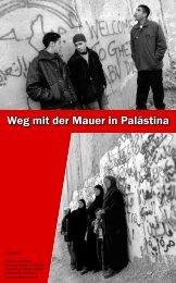 Weg mit der Mauer in Palästina - Verein zur Förderung des Friedens ...