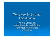 Gondviselés és piaci koordináció - Kornai János