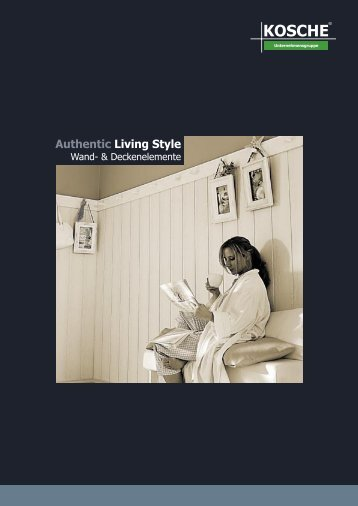 Authentic Living Style - Kosche