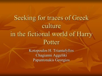 Seeking for traces of Greek culture in the fictional world of Harry Potter