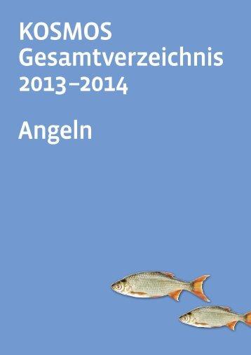 KOSMOS Gesamtverzeichnis 2013 –2014 Angeln