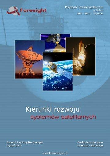 Kierunki rozwoju systemów satelitarnych - Polskie Biuro do spraw ...