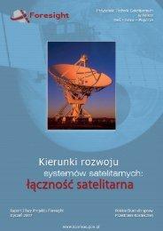 Kierunki rozwoju systemów satelitarnych Łączność satelitarna - raport