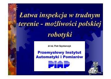 Łatwa inspekcja w trudnym terenie - możliwości polskiej robotyki
