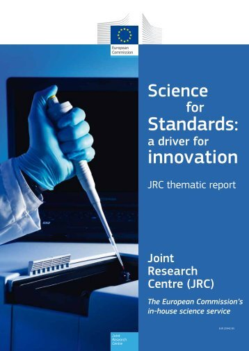 JRC thematic report: Science for Standards: a driver for ... - KoWi
