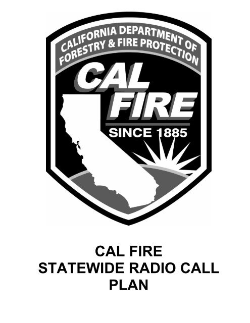 CAL FIRE STATEWIDE RADIO CALL PLAN - KPARN Cdf Fire Map on fire report, fire nation capital, fire graph, fire reflection, fire staff, fire mapping, fire from space, fire scale, fire transformation, fire overlay, fire statistics, fire photograph, fire plan, fire people, fire range,