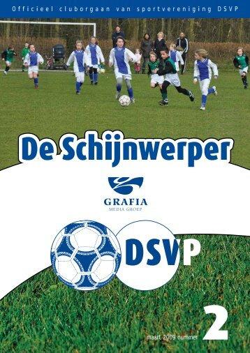 1 Officieel cluborgaan van sportvereniging DSVP maart 2009 nummer