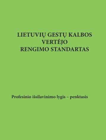 Lietuvių gestų kalbos vertėjo rengimo standartas - Kvalifikacijų ir ...