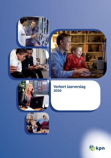 Verkort Jaarverslag 2010 - KPN