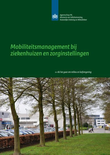 Mobiliteitsmanagement bij ziekenhuizen en zorginstellingen - Infomil